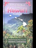 Best of the Best from Hawaii: Selected Recipes from Hawaii's Favorite Cookbooks (Best of the Best State Cookbook)