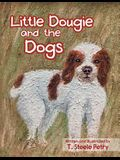 Little Dougie and the Dogs