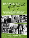 Hooked on Autographs: My Favorite Tales in Collecting Autographed Golf Balls from Golfers, Entertainers, Sports Figures and U.S. Presidents.
