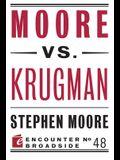 Moore vs. Krugman