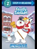 Snow Day! (Frosty the Snowman)