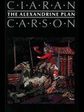 The Alexandrine Plan