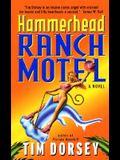 Hammerhead Ranch Motel