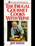 Frugal Gourmet Cooks with Wine