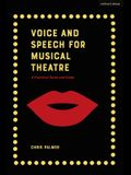 Voice and Speech for Musical Theatre: A Practical Guide