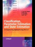 Classification, Parameter Estimation and State Estimation: An Engineering Approach Using MATLAB