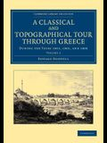 A Classical and Topographical Tour Through Greece - Volume 2