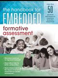 The Handbook for Embedded Formative Assessment: (a Practical Guide to Formative Assessment in the Classroom)