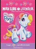 My Little Pony Mad Libs Junior
