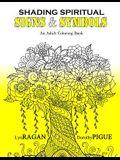 Shading Spiritual Signs & Symbols: An Adult Coloring Book