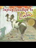 Saying Goodbye to Lulu
