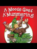 A Moose Goes a-Mummering