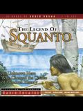 The Legend of Squanto: An Unknown Hero Who Changed the Course of American History