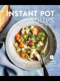 Instant Pot Soups: Nourishing Recipes for Every Season