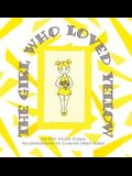 The Girl Who Loved Yellow