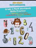 3rd Grade Math Workbook: Grade 3 Math Workbook Skills Practice for Addition, Subtraction, Multiplication, Division, Fractions and More [2nd Edi