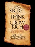 The Secret of Think and Grow Rich: The Inner Dimensions of the Greatest Success Program of All Time