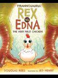 Tyrannosaurus Rex vs. Edna the Very First Chicken