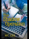 The Shadow Operation