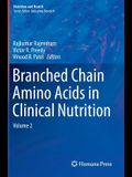 Branched Chain Amino Acids in Clinical Nutrition: Volume 2