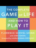 The Complete Game of Life and How to Play It Lib/E: The Classic Text with Commentary, Study Questions, Action Items, and Much More