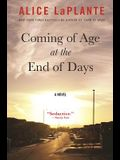 Coming of Age at the End of Days