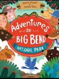 Adventures in Big Bend National Park