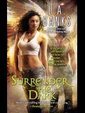 Surrender the Dark