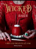 The Wicked Baker: Cakes and Treats to Die for