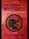 The Quinny Hite Mysteries: Chinese Red / Here Lies the Body
