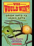 Green Ants vs. Army Ants (Who Would Win?), Volume 21