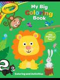 Crayola My Big Coloring Book, Volume 1