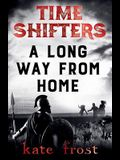 Time Shifters: A Long Way From Home