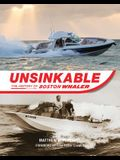 Unsinkable: The History of Boston Whaler