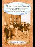 Mining Among the Clouds: The Mosquito Range and the Origins of Colorado's Silver Boom