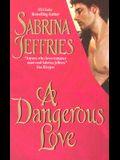 A Dangerous Love (Swanlea Spinsters, Book 1)