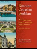 Bosnian, Croatian, Serbian, a Textbook: With Exercises and Basic Grammar [With CD (Audio)]