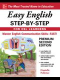 Easy English Step-By-Step for ESL Learners, Second Edition