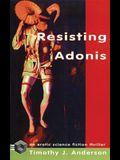 Resisting Adonis