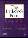 The Little SAS Book : A Primer, Second Edition