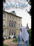 Julia's Gifts (Great War - Great Love) (Volume 1)