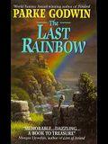 The Last Rainbow