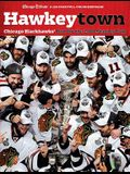 Hawkeytown: Chicago Blackhawks' Run for the 2010 Stanley Cup