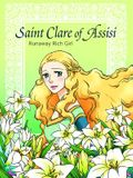 Saint Clare of Assisi Runaway
