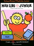 School Rules! Mad Libs Junior