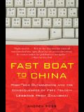 Fast Boat to China: High-Tech Outsourcing and the Consequences of Free Trade: Lessons from Shanghai