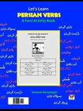 Let's Learn Persian Verbs (a Farsi Activity Book)