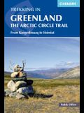 Trekking in Greenland - The Arctic Circle Trail: The Arctic Circle Trail