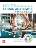 Loose Leaf for Hole's Essentials of Human Anatomy & Physiology