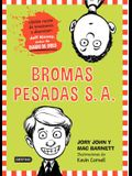 Bromas Pesadas: The Terrible Two